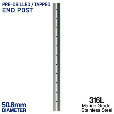 316L Stainless Steel END POST 50.8mm Mirror Finish Balustrade Fence Pre Drilled