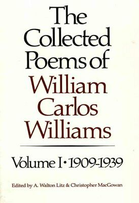 The Collected Poems of William Carlos Williams 1909-1939 9780811211871