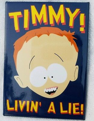 """South Park TIMMY """" LIVING A LIE!"""" MAGNET 3.5"""" Comedy Central  MINT CONDITION"""
