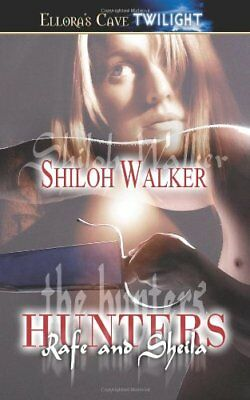 RAFE AND SHEILA (THE HUNTERS 6) by Shiloh Walker EROTIC VAMPIRE  (ELLORA'S CAVE)