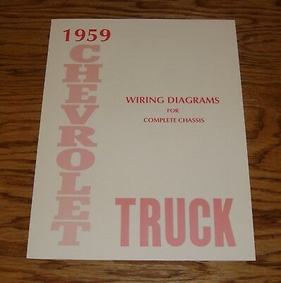 1959 Chevrolet Truck Wiring Diagram Manual for Complete Chassis 59 Chevy
