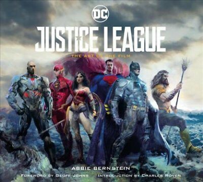 Justice League The Art of the Film by Abbie Bernstein 9781785656811