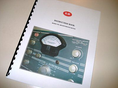 Manual for B&W Model 400 Distortion Meter Barker & Williamson Instruction Book