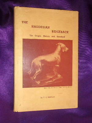 "T C Hawley THE RHODESIAN RIDGEBACK - 1957 1st, RARE, ""Bible of the Breed"""