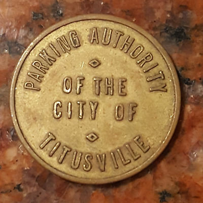 Vintage City Of Titusville Pennsylvania Parking Token - #1057