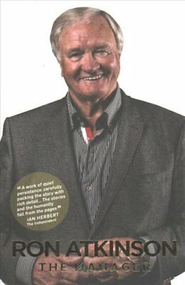 The Manager by Ron Atkinson 9781909245556 (Paperback, 2017)