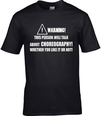 Choreography Mens T-Shirt Funny Gift Choreographer Dance Instructor Dancing Cool