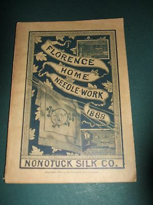 Original 1888 issue of Florence Home Needle-Work from Nonotuck Silk Company