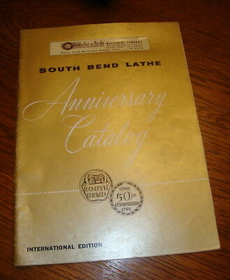 vintage SOUTH BEND LATHE Catalog 1956 Anniversary Issue Illustrated