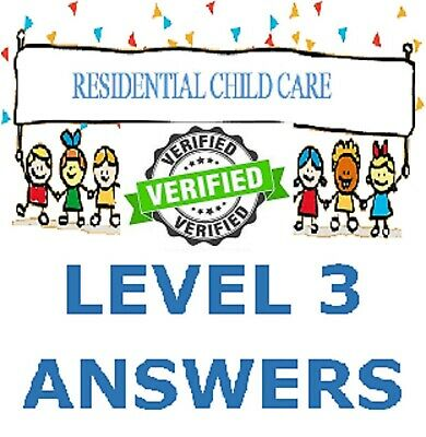 NEW 2019 Residential Childcare Answers Level 3 Diploma single unit HELP ANSWERS