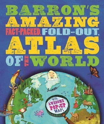 Barron's Amazing Fact-Packed, Fold-Out Atlas of the World With ... 9780764167461