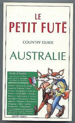 *** Le Petit Futé Australie ** 1994 Country Guide