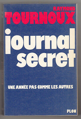 *** Journal Secret *** Raymond Tournoux - 1975 - Plon