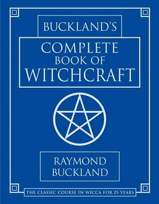 Complete Book of Witchcraft by Raymond Buckland 9780875420509 (Paperback, 1986)