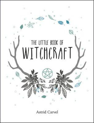 The Little Book of Witchcraft by Astrid Carvel 9781786850331 (Hardback, 2017)