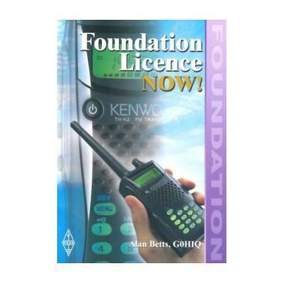 Foundation Licence Now by Alan Betts (Paperback, 2002)
