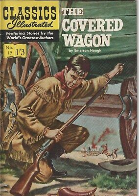 Classics Illustrated Number 19. The Covered Wagon.  Strato. Uk Edition. Western