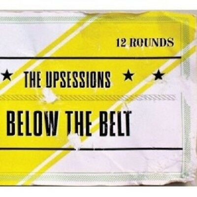 The Upsessions - Below The Belt  Cd New+