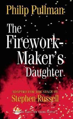 The Firework Maker's Daughter by Philip Pullman 9781849430692 (Paperback, 2010)