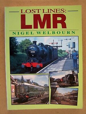 """lost Lines Lmr."" Railways. Locomotives. Trains. Book."