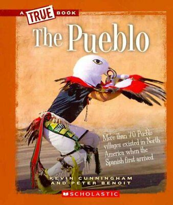 The Pueblo by Kevin Cunningham 9780531293058 (Paperback, 2011)
