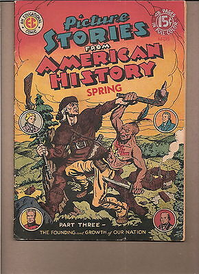 Picture Stories From American History  #3  1946  'founding-Growth' ...  Vg