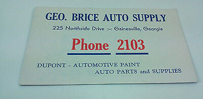 Vintage Geo. Brice Auto Supply Gainesville Ga Phone 2103 Advertising Ink Blotter