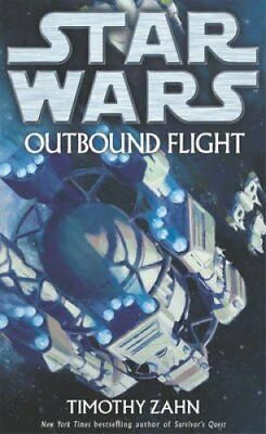 Star Wars: Outbound Flight by Timothy Zahn 9780099493587 (Paperback, 2007)