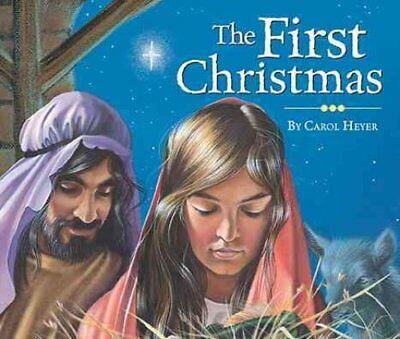 The First Christmas by Carol Heyer 9780824919658 (Board book, 2015)