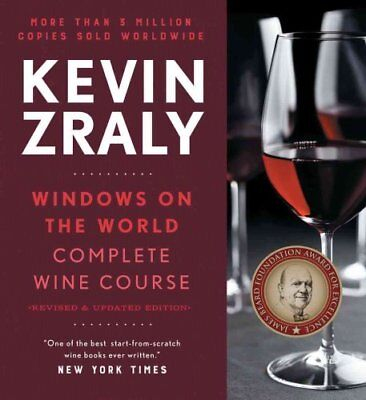 Kevin Zraly Windows on the World Complete Wine Course Revised a... 9781454921066