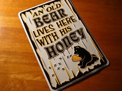 AN OLD BEAR LIVES HERE WITH HIS HONEY Black Bear with Bees & Hive Decor Sign NEW