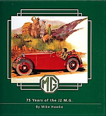 Mg 75 Years Of The J2 M.g. J1 J2 Midgets Signed By Mike Hawke  Limited Edition