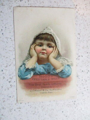"Antique  Trade Card, ""pretty Little Girl"", Hood's Vegetable Pills, Lowell, Mass"