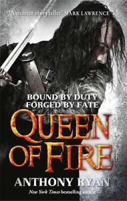 Queen of Fire Book 3 of Raven's Shadow by Anthony Ryan 9780356502519