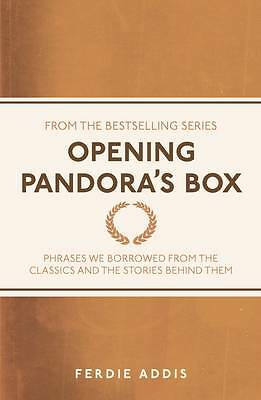 Opening Pandora's Box: Phrases We Borrowed From the Classics and the Stories Be…
