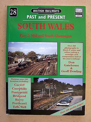 """RAILWAYS PAST & PRESENT NO.28 SOUTH WALES Part 2."" Book."