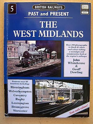 Railways Past & Present No.5 The West Midlands. Book.