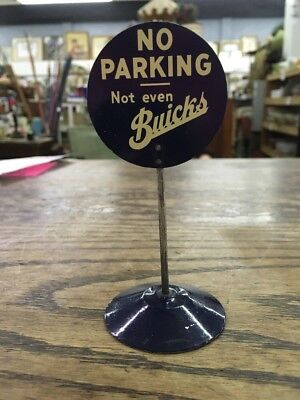 Antique,Vintage,No Parking,Not even Buicks,Advertising,Toy Sign,1920,?,nr
