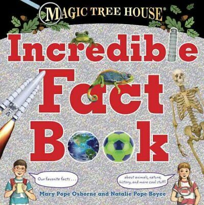 Magic Tree House Incredible Fact Book by Mary Pope Osborne 9780399551178