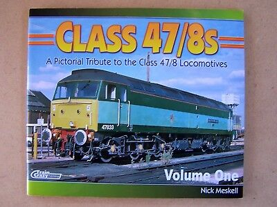 """CLASS 47/8s."" BRITISH DIESEL LOCOMOTIVES BOOK."