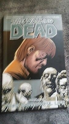 The Walking Dead Volume 6: The sorrowful life