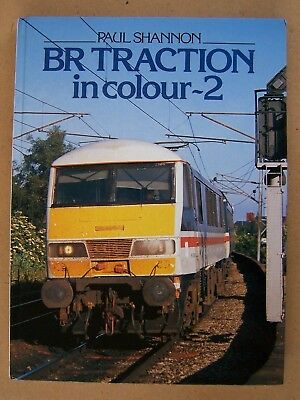 "Br Traction In Colour - 2."" Railways. Locomotives Book."