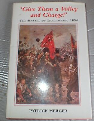 Give them a volley and charge Battle of Inkerman 1854 HC with dust jacket