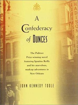 A Confederacy of Dunces by Toole, John Kennedy