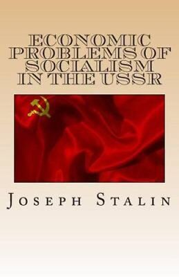 Economic Problems of Socialism in the USSR by Joseph Stalin (Paperback /...