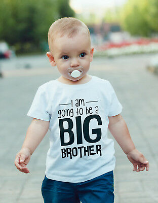 I'm going to be a Big BROTHER  Baby Vest or tshirt Pregnancy announcement