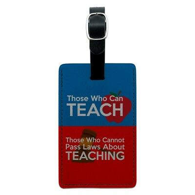 Those Who Can Teach Can't Pass Laws Rectangle Leather Luggage Card ID Tag