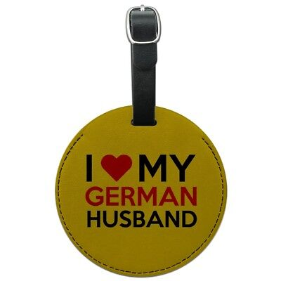 I Love My German Husband Round Leather Luggage Card Suitcase Carry-On ID Tag
