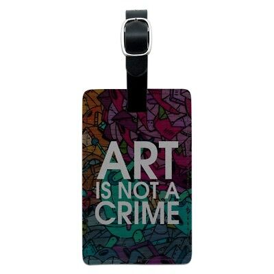Art Is Not A Crime Graffiti Rectangle Leather Luggage Card Carry-On ID Tag