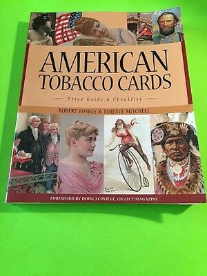 American Tobacco Cards: A Price Guide and Checklist by Robert ForbesTerence R…